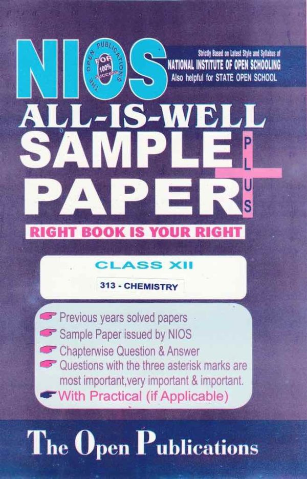 NIOS 313 CHEMISTRY 313 ENGLISH MEDIUM ALL-IS-WELL SAMPLE PAPER PLUS + WITH PRACTICALS