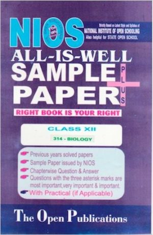NIOS TEXT 314 BIOLOGY 314 ENGLISH MEDIUM ALL-IS-WELL SAMPLE PAPER PLUS + WITH PRACTICALS