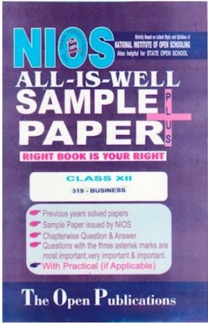 NIOS 319 BUSINESS STUDY 319 ENGLISH MEDIUM ALL-IS-WELL SAMPLE PAPER PLUS