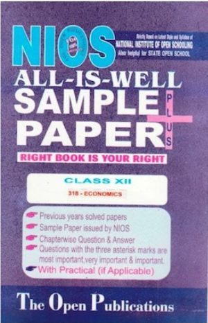 NIOS TEXT 318 ECONOMICS 318 NIOS ENGLISH MEDIUM ALL-IS-WELL SAMPLE PAPER PLUS