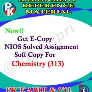 NIOS Chemistry 313 Solved Assignment 12th English Medium