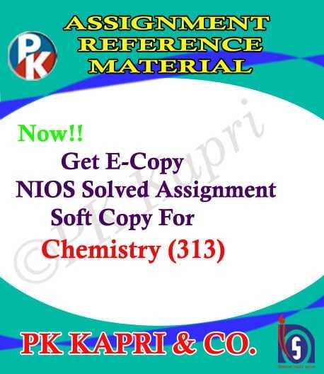 NIOS Chemistry 313 Solved Assignment 12th English Medium