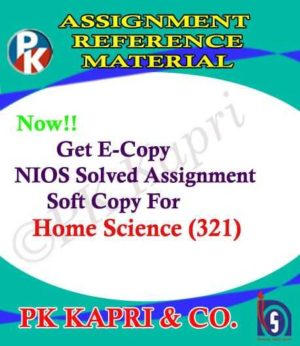 NIOS Home Science 321 Solved Assignment-12th