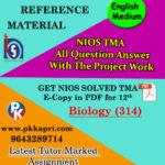 NIOS Biology 314 Solved Assignment 12th (English Medium)