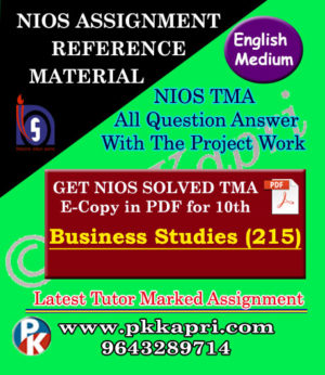 NIOS Business Studies 215 Solved Assignment-10th-English Medium