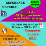 NIOS Computer Science 330 Solved Assignment 12th (English Medium)