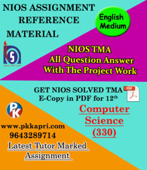 NIOS Computer Science 330 Solved Assignment 12th (English Medium)
