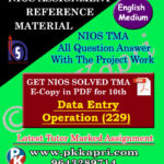 NIOS Data Entry Operations 229 Solved Assignment-10th-English Medium