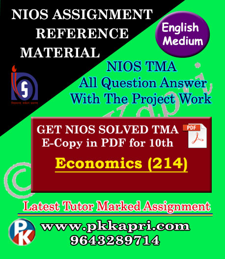 NIOS Economics 214 Solved Assignment-10th-English Medium