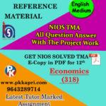 nios-solved-assignment-economics-318-english-medium