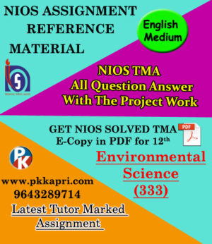NIOS Environmental Science 333 Solved Assignment 12th (English Medium)