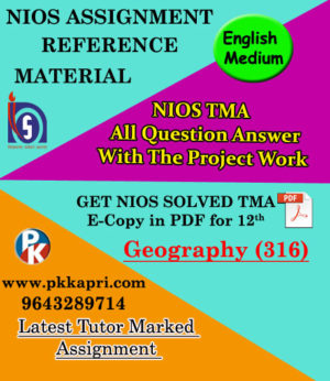 NIOS Geography 316 Solved Assignment 12th English Medium