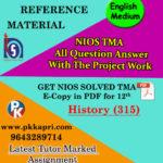 NIOS History 315 Solved Assignment 12th English Medium