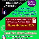 NIOS Home Science 216 Solved Assignment-10th-English Medium