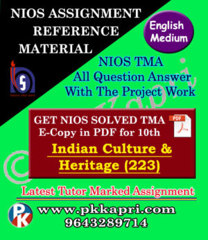 NIOS Indian Culture And Heritage 223 Solved Assignment-10th-English Medium