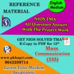NIOS Mass Communication 335 Solved Assignment-12th-English Medium