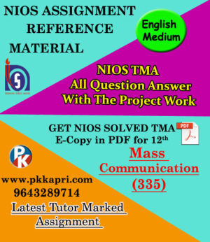NIOS Mass Communication 335 Solved Assignment-12th-English Medium