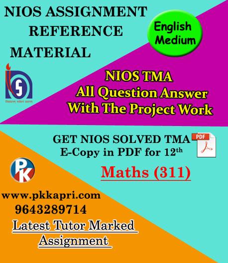 NIOS Mathematics 311 Solved Assignment 12th English Medium