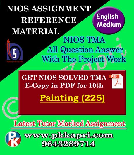 NIOS Painting 225 Solved Assignment-10th-English Medium