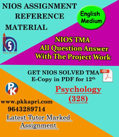 NIOS Psychology 328 Solved Assignment-12th-English Medium