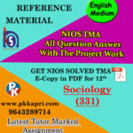 NIOS Sociology 331 Solved Assignment-12th-English-Medium