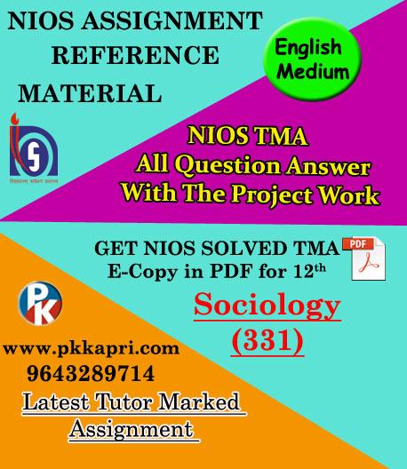 NIOS Sociology 331 Solved Assignment-12th-English-Medium