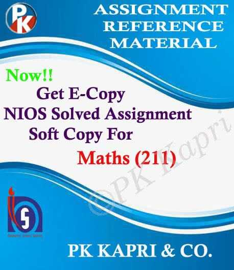 NIOS Mathematics 211 Solved Assignment-10th