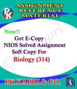 NIOS Biology 314 Solved Assignment 12th