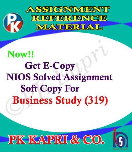 NIOS Business Studies 319 Solved Assignment 12th