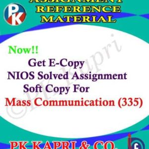 NIOS Mass Communication 335 Solved Assignment-12th
