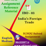 IGNOU MCOM IBO 3 INDIAS FOREIGN TRADE SOLVED ASSIGNMENT IN ENGLISH MEDIUM