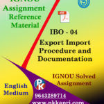 IGNOU MCOM IBO 4 EXPORT IMPORT PROCEDURES AND DOCUMENTATION SOLVED ASSIGNMENT IN ENGLISH MEDIUM