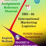 IGNOU MCOM IBO 5 INTERNATIONAL MARKETING LOGISTICS SOLVED ASSIGNMENT IN ENGLISH