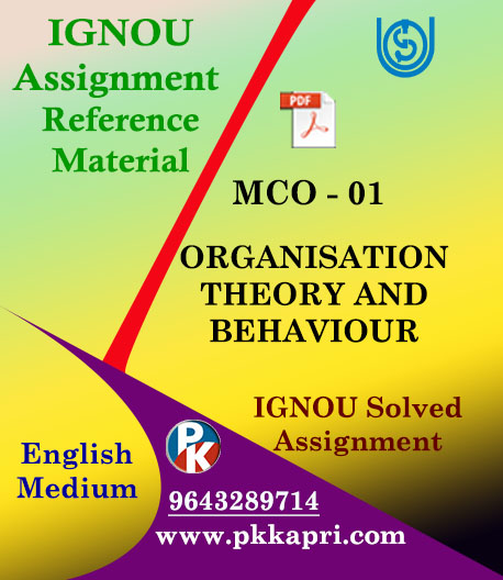 IGNOU MCO 1 ORGANIZATION THEORY AND BEHAVIOUR SOLVED ASSIGNMENT IN ENGLISH MEDIUM