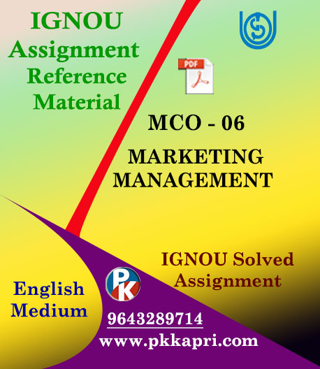 IGNOU MCO 6 MARKETING MANAGEMENT SOLVED ASSIGNMENT IN ENGLISH MEDIUM