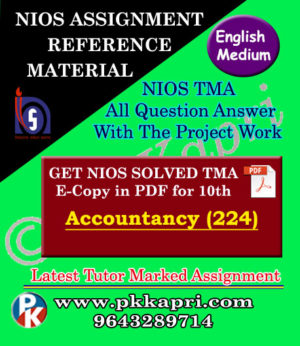 NIOS Accountancy 224 Solved Assignment-10th-English Medium