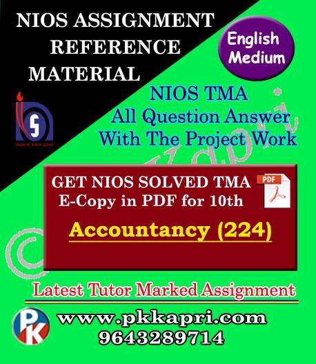 NIOS Accountancy 224 Solved Assignment-10th-English Medium