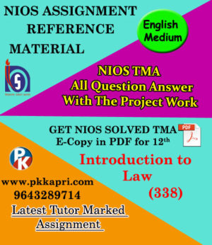 NIOS Introduction to law 338 Solved Assignment-12th-English Medium