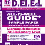 NIOS DELEd TEXT 504 LEARNING MATHEMATICS AT ELEMENTARY LEVEL 504 ENGLISH MEDIUM All-Is-Well GUIDE + Sample Paper