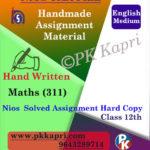 Nios Handwritten Solved Assignment Mathematics 311 English Medium
