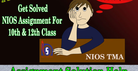 Latest NIOS Tutor Marked Assignment 10th 12th Class