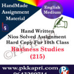 Business Study 215 NIOS Handwritten Solved Assignment English Medium