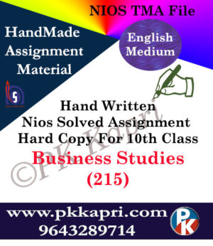 Business Study 215 NIOS Handwritten Solved Assignment English Medium