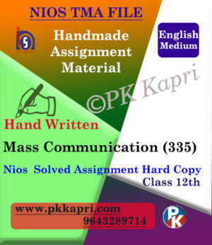 Nios Handwritten Solved Assignment Mass Communication 335 English Medium