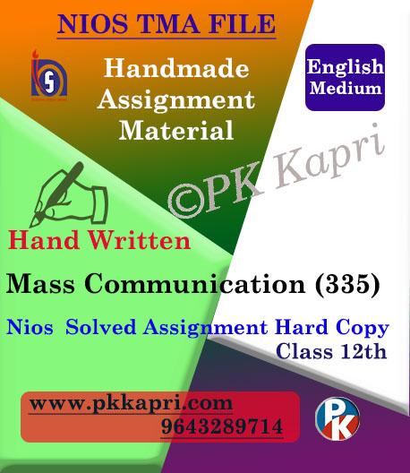 Nios Handwritten Solved Assignment Mass Communication 335 English Medium
