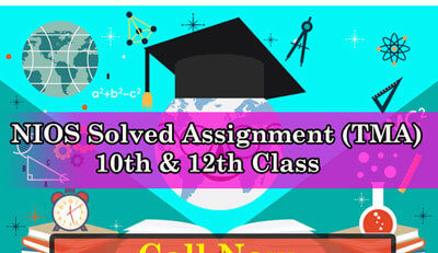 last date of nios solved assignment