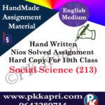 Social Science 213 NIOS Handwritten Solved Assignment English Medium