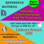 Library & Information Science 339 |Online Nios Solved Assignment |12th English Medium