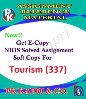 337 Tourism |Online Nios Solved Assignment |12th English Medium