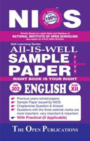 NIOS SAMPLE PAPER 302 ENGLISH 302 ALL-IS-WELL FOR 12TH CLASS